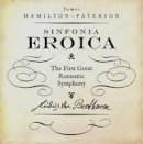 Hamilton-Paterson, James - Beethoven's Third Symphony 'The Eroica' (The Landmark Library) - 9781784977214 - V9781784977214