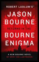 Lustbader, Eric Van - Robert Ludlum's The Bourne Enigma (Jason Bourne) - 9781784979485 - KEX0293260