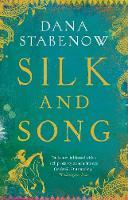 Stabenow, Dana - Silk and Song (Kate Shugak) - 9781784979539 - V9781784979539