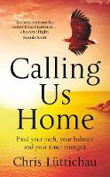 Luttichau, Chris - Calling Us Home - 9781784979751 - V9781784979751