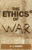 Coates, A. J. - The Ethics of War - 9781784991333 - V9781784991333