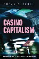 Strange, Susan - Casino capitalism: with an introduction by Matthew Watson - 9781784991340 - V9781784991340