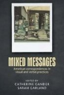 - Mixed Messages: American Correspondences in Visual and Verbal Practices - 9781784991500 - V9781784991500