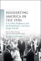 - Reasserting America in the 1970s - 9781784993313 - V9781784993313