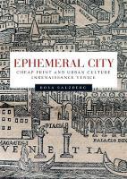 Salzberg, Rosa - Ephemeral city: Cheap print and urban culture in Renaissance Venice - 9781784993443 - V9781784993443
