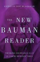- The new Bauman reader: Thinking sociologically in liquid modern times - 9781784994037 - V9781784994037