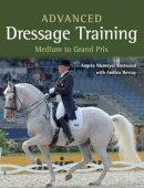 Niemeyer Eastwood, Angela, Hessay BA, Andrea - Advanced Dressage Training: Medium to Grand Prix - 9781785000881 - V9781785000881