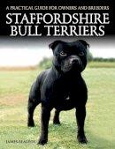 Beaufoy, James - Staffordshire Bull Terriers - 9781785000966 - V9781785000966