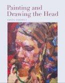 Shadbolt, Daniel - Painting and Drawing the Head - 9781785001635 - V9781785001635