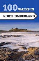 Johnsen, Norman - 100 Walks in Northumberland - 9781785001833 - V9781785001833