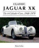 Laban, Brian - Classic Jaguar XK: The 6-Cylinder Cars, 1948-1970 - 9781785001932 - V9781785001932