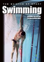 Marinof, Alexander, Coumbe-Lilley, John - Swimming (The Science of Sport) - 9781785002168 - V9781785002168