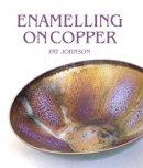 Johnson, Pat - Enamelling on Copper - 9781785002328 - V9781785002328