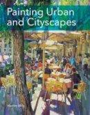 Akib, Hashim - Painting Urban and Cityscapes - 9781785002687 - V9781785002687