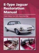 Barzilay, David - E-Type Jaguar Restoration Manual - 9781785002847 - V9781785002847