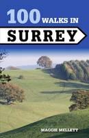 Mellett, Maggie - 100 Walks in Surrey - 9781785003028 - V9781785003028