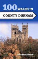 Richardson, Gary - 100 Walks in County Durham - 9781785003066 - V9781785003066