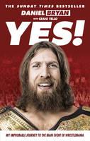 Bryan, Daniel - Yes! - 9781785030451 - 9781785030451