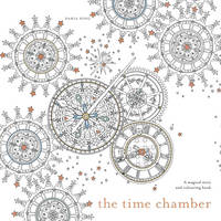 Song, Daria - The Time Chamber: A Magical Story and Colouring Book - 9781785032103 - V9781785032103