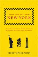 Winn, Christopher - I Never Knew That About New York - 9781785034688 - V9781785034688