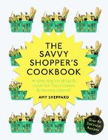 Sheppard, Amy - The Savvy Shopper's Cookbook - 9781785035968 - V9781785035968