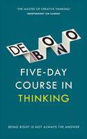 De Bono, Edward - Five Day Course in Thinking - 9781785040863 - V9781785040863