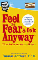 Jeffers, Susan - Feel the Fear and Do it Anyway (Quick Reads 2017) - 9781785041129 - V9781785041129