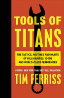 Ferriss, Timothy - Tools of Titans - 9781785041273 - 9781785041273