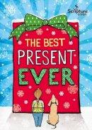 Willis, Gemma - The Best Present Ever (5-8s) - 9781785064661 - V9781785064661