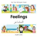 Milet Publishing - My First Bilingual Book–Feelings (English–Arabic) - 9781785080692 - V9781785080692