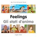 Milet Publishing - My First Bilingual Book–Feelings (English–Italian) - 9781785080753 - V9781785080753