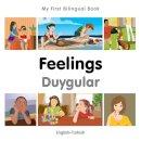 Milet Publishing - My First Bilingual Book–Feelings (English–Turkish) - 9781785080838 - V9781785080838