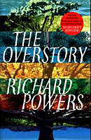 Powers, Richard - The Overstory - 9781785151637 - V9781785151637