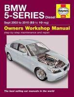 Haynes - BMW 5-Series Diesel Service and Repair Manual: 2003 to 2010 (Haynes Service and Repair Manuals) - 9781785210204 - V9781785210204