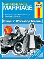 Starling, Boris - Haynes Explains Marriage: All models - From I do to on and on - Handling - Management - Conversions (Owners' Workshop Manual) - 9781785211041 - V9781785211041