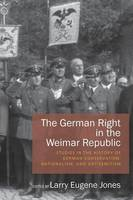 - The German Right in the Weimar Republic: Studies in the History of German Conservatism, Nationalism, and Antisemitism - 9781785332012 - V9781785332012