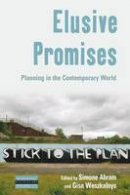 - Elusive Promises: Planning in the Contemporary World (Dislocations) - 9781785332135 - V9781785332135