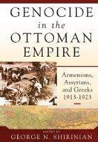 - Genocide in the Ottoman Empire: Armenians, Assyrians, and Greeks, 1913-1923 - 9781785334320 - V9781785334320