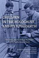 - Children in the Holocaust and its Aftermath: Historical and Psychological Studies of the Kestenberg Archive - 9781785334382 - V9781785334382