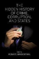 - The Hidden History of Crime, Corruption, and States - 9781785335181 - V9781785335181