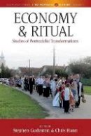 - Economy and Ritual: Studies in Postsocialist Transformations (Max Planck Studies in Anthropology and Economy) - 9781785335198 - V9781785335198