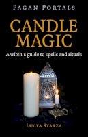 Starza, Lucya - Pagan Portals - Candle Magic - 9781785350436 - V9781785350436