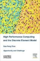 Zhao, Gao-Feng - High Performance Computing and the Discrete Element Model: Opportunity and Challenge - 9781785480317 - V9781785480317