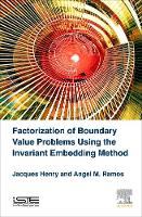 Henry, Jacques, Ramos, A. M. - Factorization of Boundary Value Problems Using the Invariant Embedding Method - 9781785481437 - V9781785481437