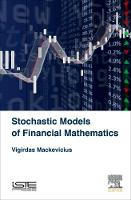 Mackevicius, Vigirdas - Stochastic Models of Financial Mathematics - 9781785481987 - V9781785481987