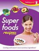 - Superfoods - 9781785573392 - 9781785573392