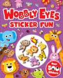 - Wobbly Eyes Sticker Fun - 9781785576751 - KTG0017106