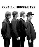 Adams, Tom - Looking Through You: The Beatles Monthly Archive - 9781785580062 - V9781785580062