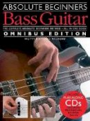 - Absolute Beginners: Bass Guitar - Omnibus Edition (Book/Audio Download) - 9781785582172 - V9781785582172