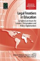 Anthony H. Normore - Legal Frontiers in Education - 9781785605772 - V9781785605772